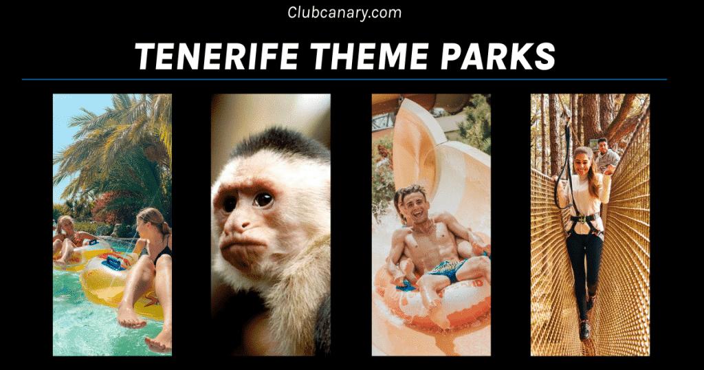 Theme parks of Tenerife